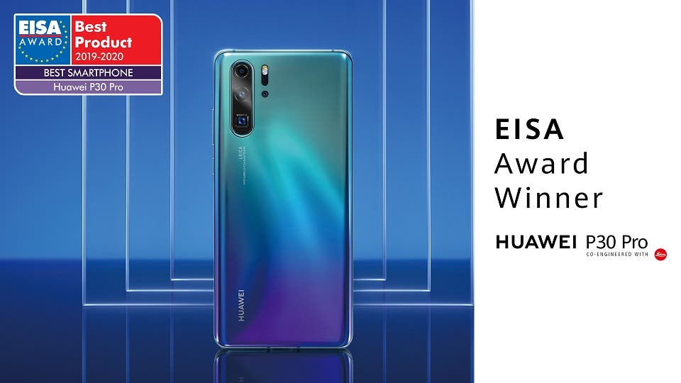 """Huawei Wins Eisa's """"Best Smartphone of the Year"""" Award for Second Year Running with the P30 Pro"""