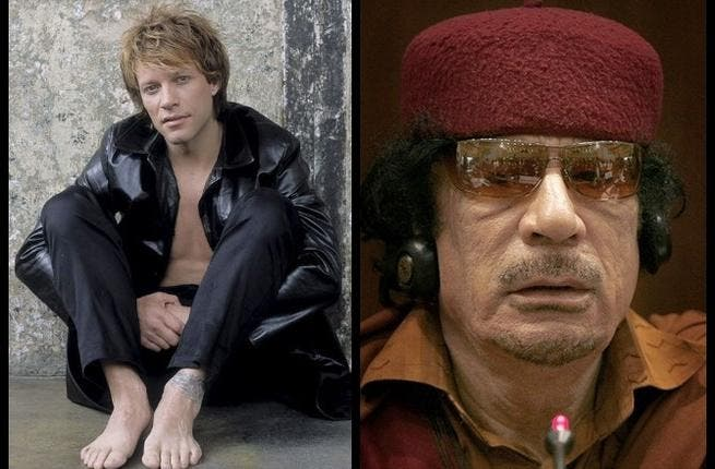 Jon Bon Jovi- attended or even sang at a Gaddafi bash.