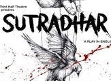 Writer and director Sanjeev Dixit is bringing his latest play 'Sutradhar' before Dubai audiences.