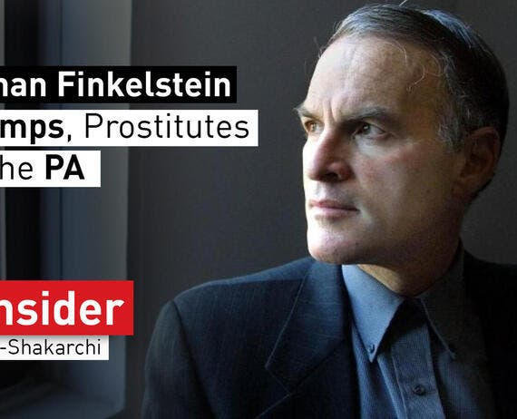 d8d8c127a Norman Finkelstein on Pimps, Prostitutes and How the PA is Destroying  Palestine from Within