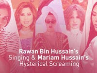 Rawan Bin Hussain's Singing & Mariam Hussain's Hysterical Screaming
