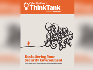 Mimecast Releases Latest eBook 'Decluttering Your Security Environment' from Cyber Resilience Think Tank
