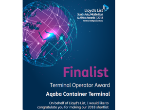 "Aqaba Container Terminal has been nominated as finalist for the coveted Lloyd's List South Asia, Middle East and Africa 2018 ""Terminal Operator"" Award."