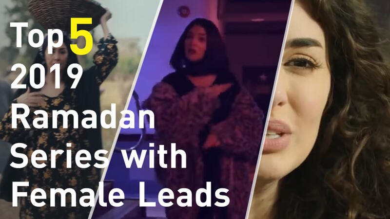 Check this week's Al Bawaba Entertainment Top 5 for an insight on 2019 Ramadan Series with Female Leads