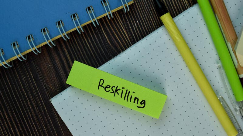 What Is Reskilling, and Why Do We Need It Now More Than Ever