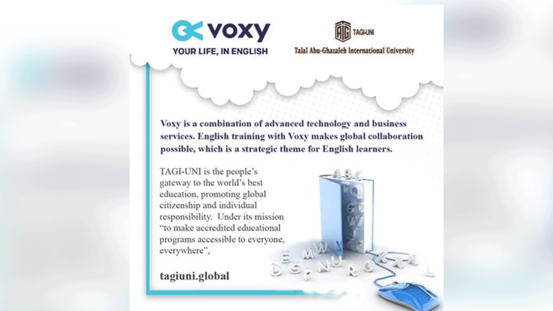 The agreement will be implemented in cooperation between Talal Abu-Ghazaleh International University (TAGIUNI) and VOXY with the aim of providing academic and career-aligned English courses.