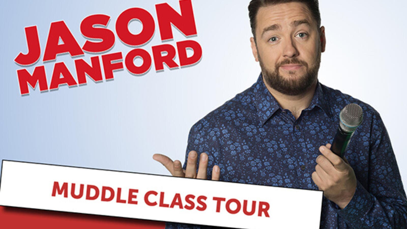 "Jason Manford returns to the Gulf with his brand new and hilarious special ""Muddle Class Tour."""
