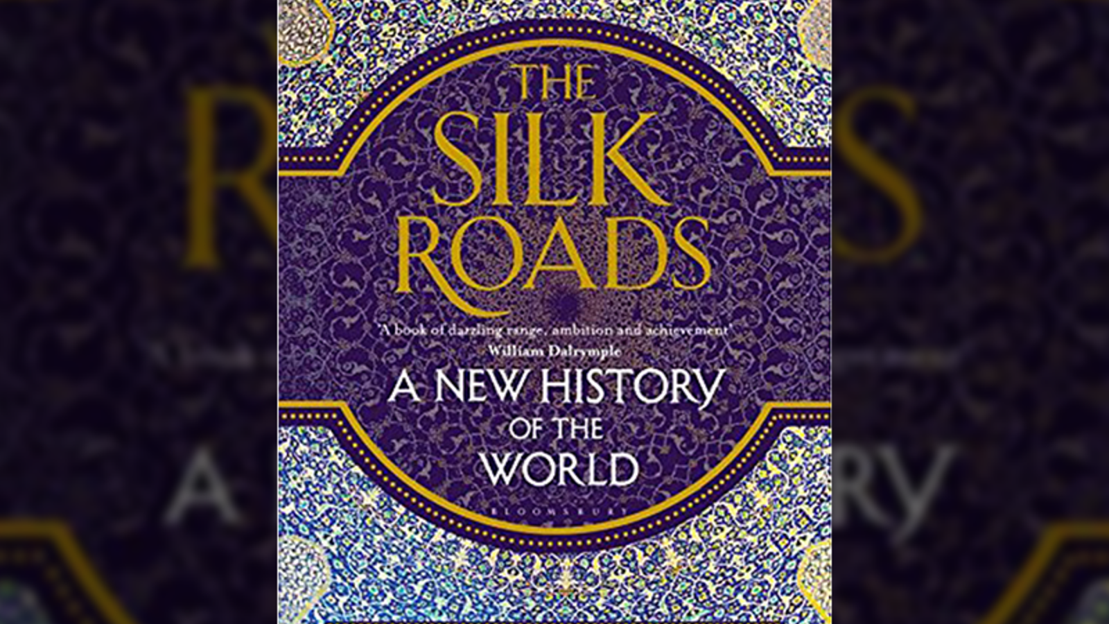 "Peter Frankopan's book, ""The Silk Roads: A New History of the World""."