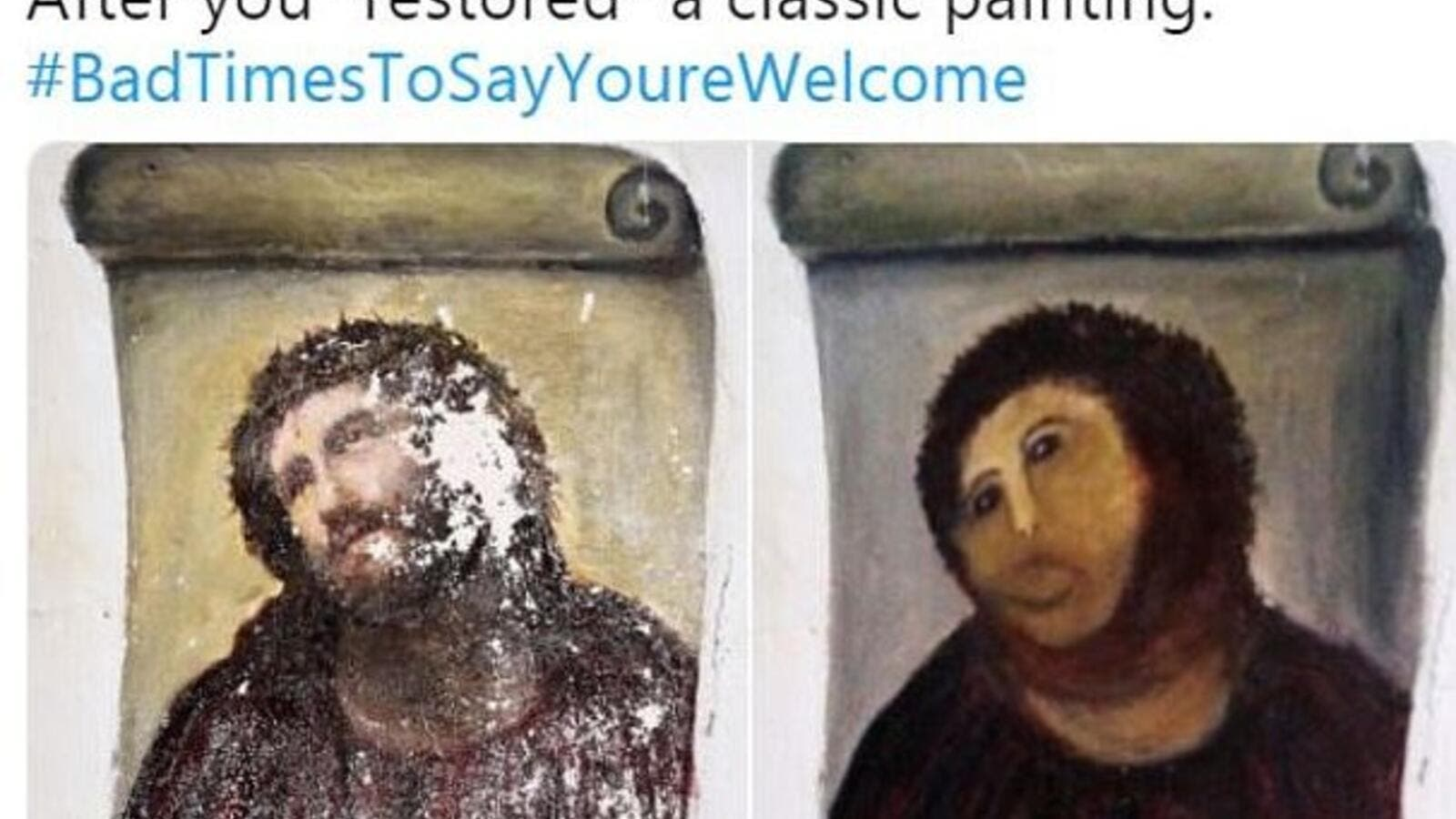 #BadTimesToSayYou'reWelcome: Twitter user @charley_ck14 tweeted a photo of a classic painting that received a tragic makeover, and racked up hundreds of likes (Twitter)
