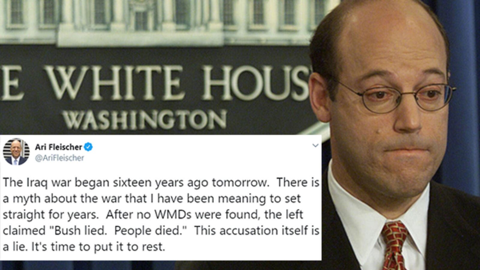 "Bush's press secretary during the Iraq war, Ari Fleischer went to Twitter on Wednesday and on the war anniversary to defend himself and his colleagues against ""accusations"" of being liars after no WMDs were found in Iraq."