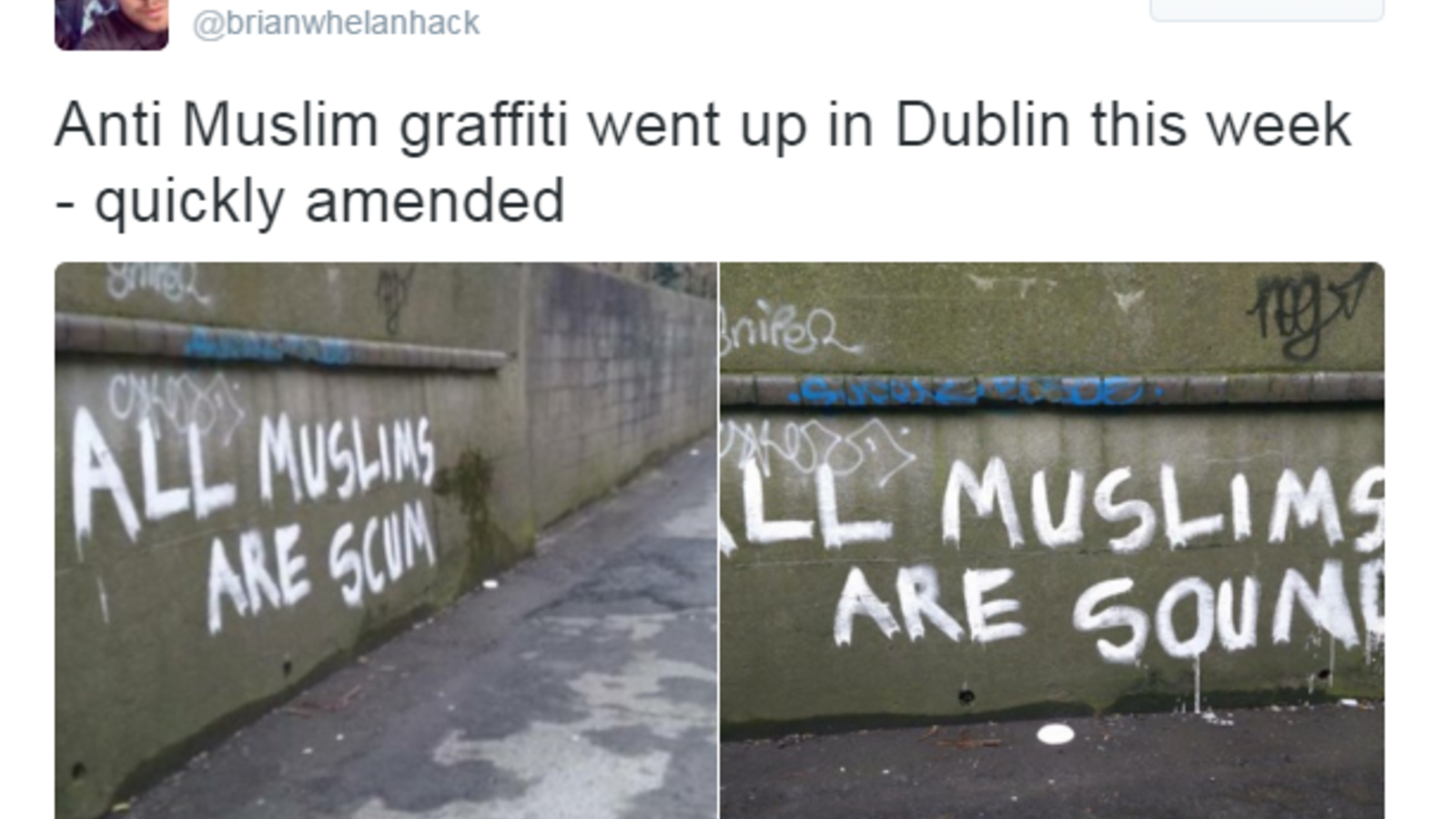 Pictures of the amended graffiti in Dublin have been shared widely on social media. (Twitter)
